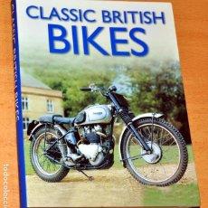 Coches y Motocicletas: LIBRO EN INGLÉS: CLASSIC BRITHISH BIKES - EDITA: ABBEYDALE PRESS - AÑO 2004. Lote 245627875