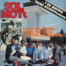 Coches y Motocicletas: SOLO MOTO NUMERO 288 JUNIO DE 1981 G.P. DE YUGOSLAVIA TORMO MAS CERCA LAGRIMAS POR ROUGEIRE.... Lote 250283955