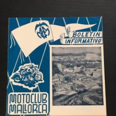 Coches y Motocicletas: MOTO CLUB MALLORCA BOLETIN INFORMATIVO Nº 6 AÑO 1954 - MOTOCICLISMO SANGLAS MV AGUSTA BALEARES. Lote 262139180