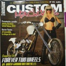 Coches y Motocicletas: REVISTA CUSTOM MACHINES 175 TEMATICA CUSTOM Y HARLEY. Lote 289353558