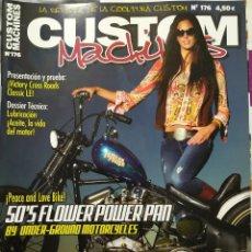 Coches y Motocicletas: REVISTA CUSTOM MACHINES 176 TEMATICA CUSTOM Y HARLEY. Lote 289353588