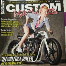 Coches y Motocicletas: REVISTA CUSTOM MACHINES 177 TEMATICA CUSTOM Y HARLEY. Lote 289353628