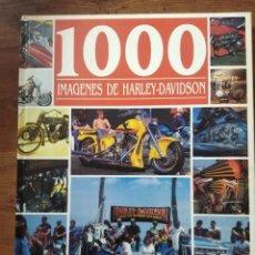 Coches y Motocicletas: MIL IMÁGENES DE HARLEY DAVIDSON. FRÉDERIC PARMENTIER ERICK COURLY. Lote 295553433