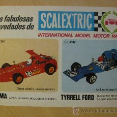 Scalextric: HOJA PUBLICITARIA DE NOVEDADES DE SCALEXTRIC. AÑOS 70. FOLLETO. SIGMA Y TYRRELL FORD. 1974.. Lote 34501257
