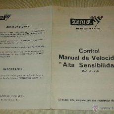 Scalextric: SCALEXTRIC. DOCUMENTACIÓN CONTROL MANUAL DE VELOCIDAD ALTA SENSIBILIDAD. Lote 54250485