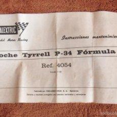 Scalextric: MANUAL, INSTRUCCIONES MANTENIMIENTO DE SCALEXTRIC EXIN, TYRRELL P-34, FORMULA 1, REF 4054, AÑO 1977. Lote 56880499