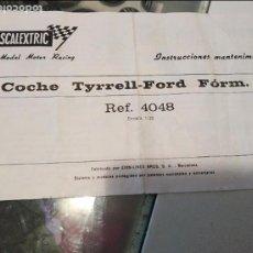 Scalextric: SCALEXTRIC EXIN INSTRUCCIONES MANTENIMIENTO COCHE TYRREL-FORD FÓRM. 1 REF. 4048. Lote 104185591