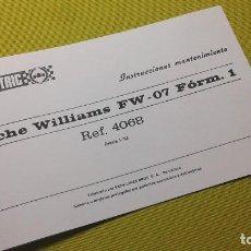 Scalextric: EXIN INSTRUCCIONES MANTENIMIENTO WILLIAMS FW 07 REF- 4068. Lote 109026451