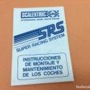 Scalextric: SCALEXTRIC - S R S - INSTRUCCIONES DE MONTAJE Y MANTENIMIENTO DE LOS COCHES. Lote 140609950