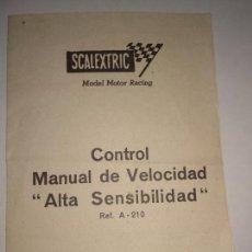 Scalextric: SCALEXTRIC CONTROL MANUAL DE VELOCIDAD ALTA SENSIBILIDAD REF. A-210 EXIN INSTRUCCIONES (2). Lote 150747918