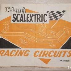 Scalextric: RACING CIRCUITS 7 EDICION DOCUMENTACION ORIGINAL DE SCALEXTRIC EXIN. Lote 157854562