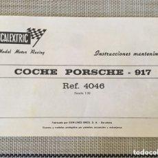 Scalextric: FOLLETO MANUAL SCALEXTRIC INSTRUCCIONES MANTENIMIENTO COCHE PORSCHE 917 REF 4046. Lote 173981295