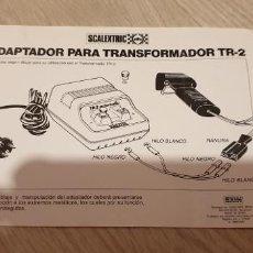 Scalextric: FOLLETO ADAPTADOR PARA TRANSFORMADOR TR-2 TR2 ORIGINAL DE SCALEXTRIC EXIN. Lote 191106606