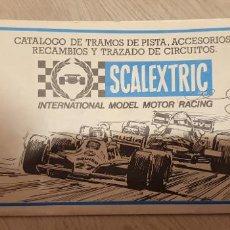 Scalextric: CATALOGO DE TRAMOS DE PISTA, ACCESORIOS, RECAMBIOS Y TRAZADO DE CIRCUITOS ORIGINAL DE EXIN. Lote 191213986