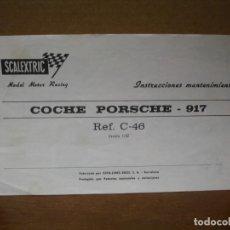 Scalextric: EXIN INSTRUCCIONES MANTENIMIENTO ORIGINALES REF. C-46 PORSCHE 917. Lote 199871917