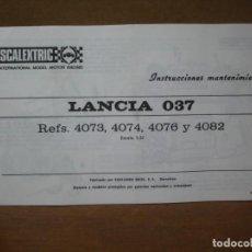 Scalextric: EXIN INSTRUCCIONES MANTENIMIENTO ORIGINALES REF. 4073/74/76/82 LANCIA 037. Lote 199873772