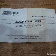 Scalextric: EXIN INSTRUCCIONES MANTENIMIENTO ORIGINAL COCHE LANCIA 037 REF. 4073 Y 4074. Lote 204118006