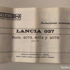 Scalextric: SCALEXTRIC EXIN FOLLETO INSTRUCCIONES DE MANTENIMIENTO LANCIA 037 REF 4073 4074 Y 4076. Lote 204510803