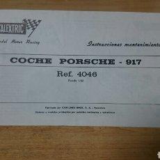 Scalextric: INSTRUCCIONES ORIGINALES PORSCHE 917 REF 4046 SCALEXTRIC EXIN. Lote 205861085