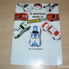 Scalextric: 32- CATALOGO FOLLETO EXIN GUIA DEL SCALEXTRISTA EL APASIONANTE MUNDO DE SCALEXTRIC 32 PÁGINAS 1987. Lote 206940023
