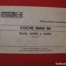 Scalextric: FOLLETO DE SCALEXTRIC. INSTRUCCIONES MANTENIMIENTO BMW M1. REF. 4063 Y 4064.. Lote 228539175