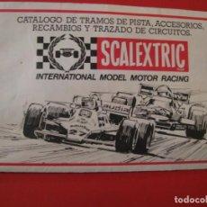 Scalextric: CATALOGO DE TRAMOS DE PISTA, ACCESORIOS, RECAMBIOS Y TRAZADO DE CIRCUITOS. SCALEXTRIC.. Lote 228539370