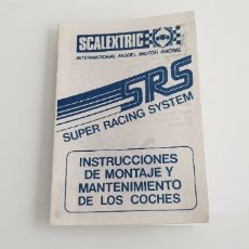Scalextric: SRS INSTRUCCIONES DE MONTAJE Y MANTENIMIENTO ORIGINAL DE SCALEXTRIC EXIN FOLLETO. Lote 254202555