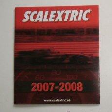 Scalextric: CATÁLOGO SCALEXTRIC 2007-2008. Lote 28018548