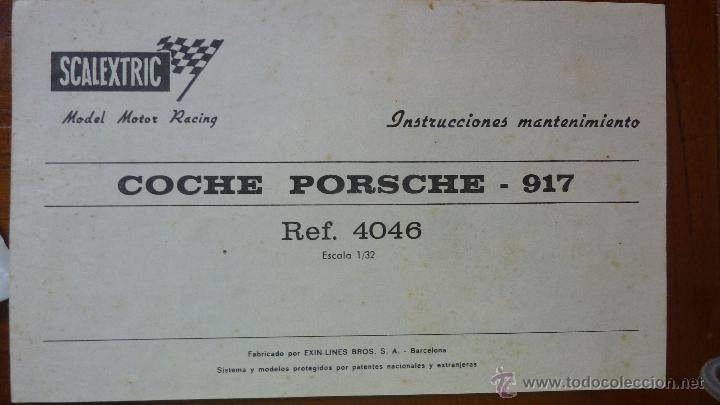 INSTRUCCIONES DE MANTENIMIENTO COCHE PORSCHE 917 REF 4046 SCALEXTRIC EXIN (Juguetes - Slot Cars - Scalextric Pistas y Accesorios)