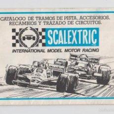 Scalextric: SCALEXTRIC CATALOGO TRAMOS,ACCESORIOS,RECAMBIOS... AÑO 1981. Lote 57667755