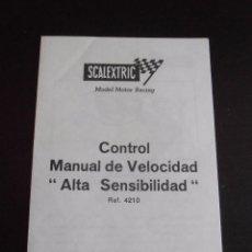 Scalextric: INSTRUCCIONES CONTROL MANUAL DE VELOCIDAD ALTA SENSIBILIDAD SCALEXTRIC EXIN . Lote 57946241