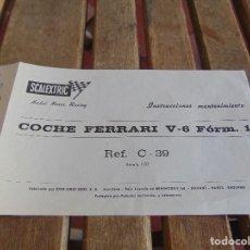 Scalextric: DOCUMENTACION DE SCALEXTRIC EXIN INSTRUCCIONES MANTENIMIENTO COCHE FERRARI V-6. Lote 87204932