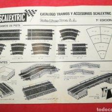 Scalextric: SCALEXTRIC CATÁLOGO TRAMOS Y ACCESORIOS 1A PRIMERA EDICIÓN. Lote 122195578