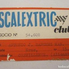 Scalextric: ANTIGUO CARNET DE SOCIO DEL CLUB SCALEXTRIC AÑOS 70.. Lote 124500659
