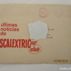 Scalextric: ULTIMAS NOTICIAS DE SCALEXTRIC CLUB SOBRE ORIGINALNAL. Lote 124601311