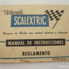 Scalextric: SCALEXTRIC. ANTIGUO MANUAL DE INSTRUCCIONES Y REGLAMENTO. Lote 124602339