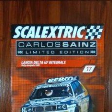 Scalextric: SCALEXTRIC - COLECCIONABLE ALTAYA - CARLOS SAINZ - NUMERO 17 - LANCIA DELTA HF INTEGRALE. Lote 133813126