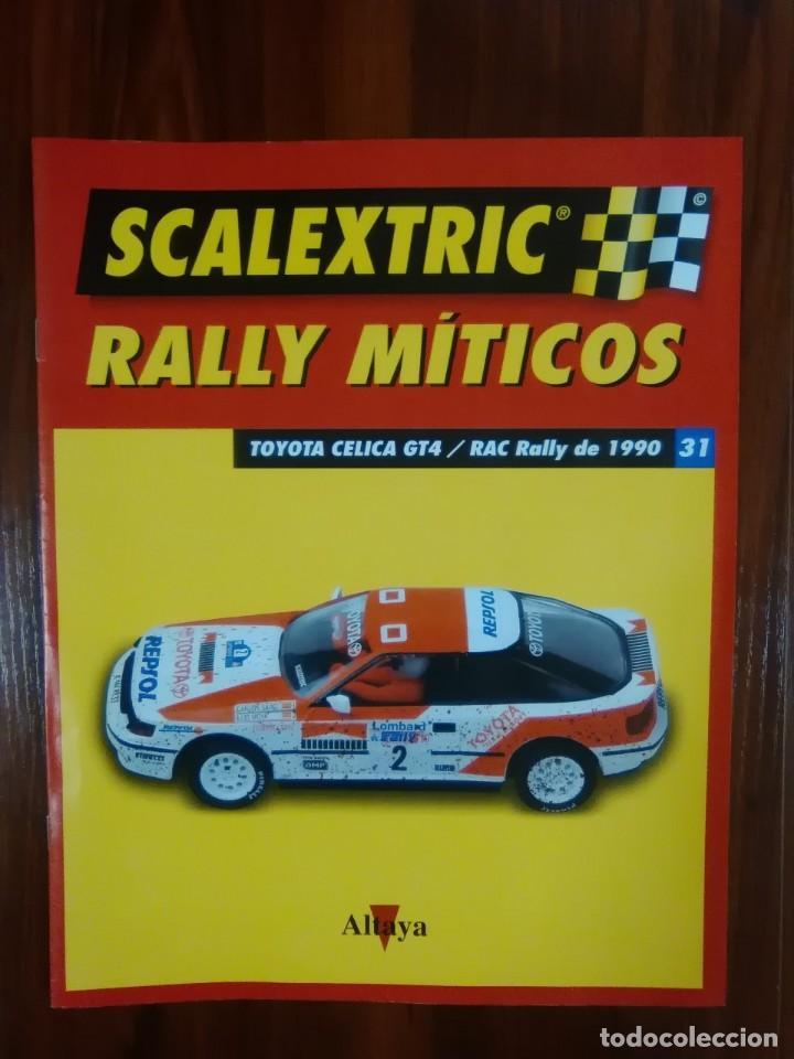 SCALEXTRIC - RALLY MITICOS - COLECCION ALTAYA - TOYOTA CELICA GT4 - NUMERO 31 (Juguetes - Slot Cars - Scalextric Pistas y Accesorios)
