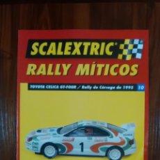 Scalextric: SCALEXTRIC - RALLY MITICOS - COLECCION ALTAYA - TOYOTA CELICA GT-FOUR - NUMERO 10. Lote 134086222