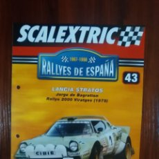 Scalextric: SCALEXTRIC - RALLYES DE ESPAÑA - COLECCION ALTAYA - NUMERO 43 - LANCIA STRATOS. Lote 134398322