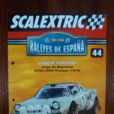 Scalextric: SCALEXTRIC - RALLYES DE ESPAÑA - COLECCION ALTAYA - NUMERO 44 - LANCIA STRATOS. Lote 134398730