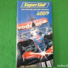 Scalextric: CATALOGO SUPERSLOT – 1ª. EDICION 2007. Lote 136197838