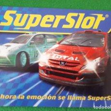 Scalextric: CATALOGO SUPERSLOT 2005 – 2006. AHORA LA EMOCION SE LLAMA SUPERSLOT. Lote 136198334