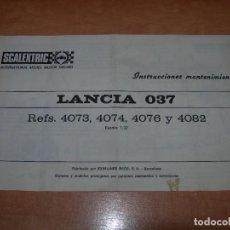 Scalextric: INSTRUCCIONES DE MANTENIMIENTO DEL COCHE LANCIA 037 DE SCALEXTRIC - 100% ORIGINAL EXIN -. Lote 137888606