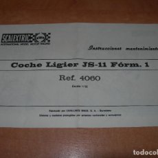 Scalextric: INSTRUCCIONES DE MANTENIMIENTO DEL COCHE LIGIER JS-11 FÓRMULA 1 DE SCALEXTRIC - 100% ORIGINAL EXIN -. Lote 137889634