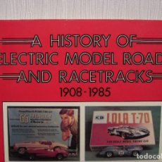 Scalextric: SLOT A HISTORY OF ELECTRIC MODEL ROADS. EN INGLES.. Lote 147835982