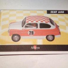Scalextric: ALTAYA TARJETA SEAT 600. Lote 153090518