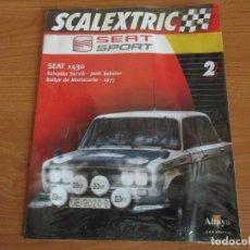 Scalextric: ALTAYA: SCALEXTRIC COLECCION SEAT SPORT : FASCICULO Nº º 2 (SEAT 1430). Lote 154894682