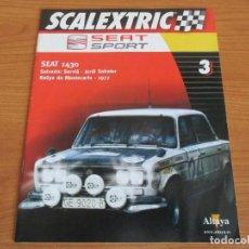 Scalextric: ALTAYA: SCALEXTRIC COLECCION SEAT SPORT : FASCICULO Nº º 3 (SEAT 1430). Lote 154894846