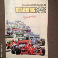 Scalextric: EL APASIONANTE MUNDO DEL SCALEXTRIC: GUIA DEL SCALEXTRISTA AÑO 1990. Lote 164071230